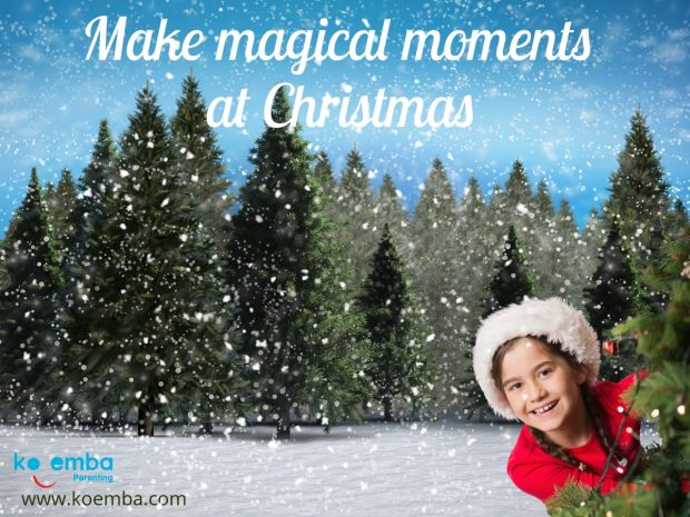 Make magical moments