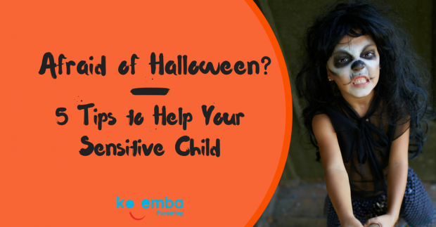 Afraid of Halloween - 5 Tips to Help Your Sensitive Child