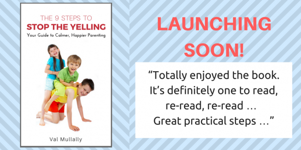 """Stop the Yelling"" Parenting book - launching soon!"