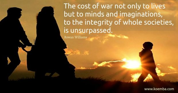 Cost of War to Lives, Minds, Imaginations and Society