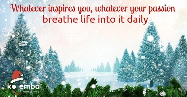 whatever your passion breathe into it daily