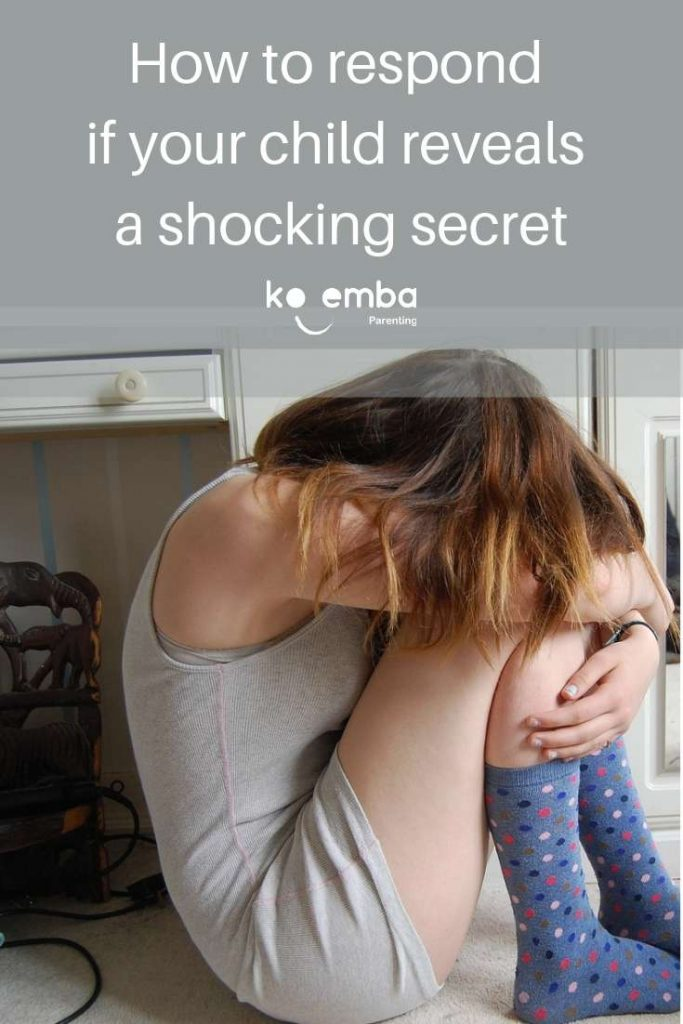 How to respond if your child reveals a shocking secret